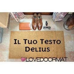 Custom indoor doormat - Your Delius Text - in natural coconut LOVEDOORMAT Registered Trademark Handmade in Italy